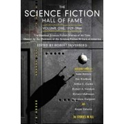 The Science Fiction Hall of Fame, Volume One 1929-1964: The Greatest Science Fiction Stories of All Time Chosen by the Members of the Science Fiction, Paperback/Robert Silverberg