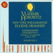 Vladimir Horowitz,New York Philharmonic,Eugene Ormandy - Rachmaninoff: Concerto no.3 in D minor op.30,Sonata no.2 in B-flat minor op.36 (CD)