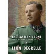 The Eastern Front: Memoirs of a Waffen SS Volunteer, 1941-1945, Hardcover