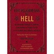 Encyclopaedia of Hell: An Invasion Manual for Demons Concerning the Planet Earth and the Human Race Which Infests It, Paperback/Tony Millionaire