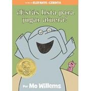 'est's Lista Para Jugar Afuera' (Spanish Edition), Hardcover/Mo Willems