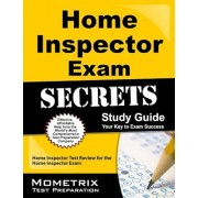 Home Inspector Exam Secrets, Study Guide: Home Inspector Test Review for the Home Inspector Exam, Paperback
