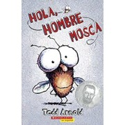Hola, Hombre Mosca (Hi, Fly Guy), Hardcover/Tedd Arnold