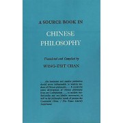A Source Book in Chinese Philosophy by Chan WingTsit