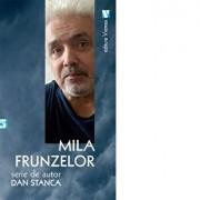 Mila frunzelor/Dan Stanca