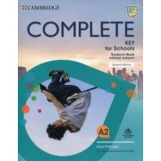 Cambridge Complete Key for Schools Second edition Student´s Book without answers with Online Practice