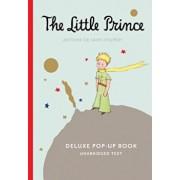 The Little Prince Deluxe Pop-Up Book, Hardcover/Antoine De Saint-Exupery