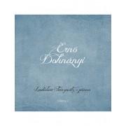 Ernő Dohnányi vol. 2 - Ladislav Fanzowitz / piano