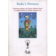 Uimitoarea epopee a lui Vuzan, Capitan-Tuzan si a aghiotantului sau, Phistir, Sergentu' Fir/Radu I. Petrescu