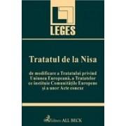 Tratatul de la Nisa de modificare a Tratatului privind Uniunea Europeana, a Tratatelor ce instituie Comunitatile Europene si a unor Acte conexe.