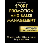 Sport Promotion and Sales Management par Irwin & Richard LSutton & William A.McCarthy & Larry M.