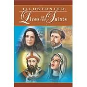 Illustrated Lives of the Saints, Hardcover/Catholic Book Publishing Co