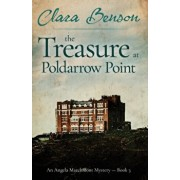 The Treasure at Poldarrow Point, Paperback/Clara Benson