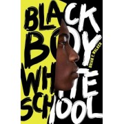 Black Boy White School, Hardcover
