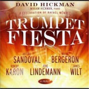 Video Delta Hickman,David - Trumpet Fiesta: A Celebration Of Rafael Mendez - CD