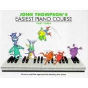 John Thompson's Easiest Piano Course: Part 3: Bk.3