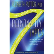 7 Personality Types: Discover Your True Role in Achieving Success and Happiness, Paperback/Elizabeth Puttick