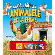 Animalele de la ferma/Anna Casalis, Tony Wolf