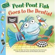 Pout-Pout Fish: Goes to the Dentist, Paperback/Deborah Diesen