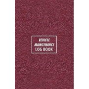 Vehicle Maintenance Log Book: The Repair or Maintenance Service Record and Tracker for Car, Truck, Motorcycle or Other Automotive - Red Leather Edit, Paperback/Tory Cartwright