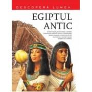 Descopara Lumea - Egiptul Antic