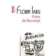 Fraier de Bucuresti Top 10+