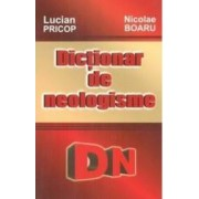 Dictionar De Neologisme - Lucian Pricop Nicolae Boaru