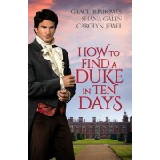 How to Find a Duke in Ten Days, Paperback