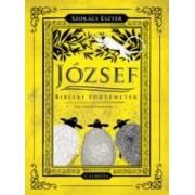József - Bibliai történetek - Szokács Eszter