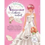 Napraforgó Válassz ruhát - Esküvői ruhák