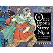 Once Upon a Starry Night: A Book of Constellations, Paperback/Jacqueline Mitton