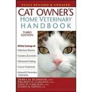 Cat Owner's Home Veterinary Handbook, Fully Revised and Updated, Hardcover/Debra M. Eldredge