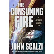 The Consuming Fire, Hardcover/John Scalzi