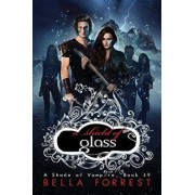 A Shade of Vampire 49: A Shield of Glass, Paperback/Bella Forrest