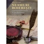 NEAMURI BOIEREȘTI ȘI PATRIMONIUL LOR FUNCIAR ÎN ȚARA ROMÂNEASCĂ (SECOLUL AL XVI-LEA)