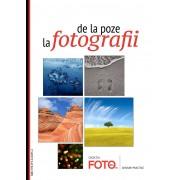 De la Poze la Fotografii. Ghidul incepatorului (eBook)
