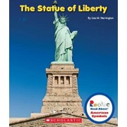 The Statue of Liberty (Rookie Read-About American Symbols), Paperback/Lisa M. Herrington