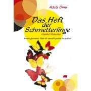 Das Heft der Schmetterlinge. Caietul Fluturilor - Limba germana. Caiet de exercitii pentru incepatori (Clasa a V-a; primul an de studiu) (eBook)