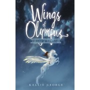 Wings of Olympus: The Colt of the Clouds, Hardcover/Kallie George