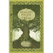 Healing Power of Trees - Spiritual Journeys Through the Celtic Tree Calendar (Hidalgo Sharlyn)(Paperback) (9780738719986)