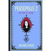 Persepolis 2: The Story of a Return, Hardcover/Marjane Satrapi
