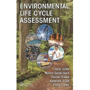 Environmental Life Cycle Assessment by Olivier Jolliet & Myriam Saa...