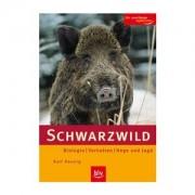 Buch: Schwarzwild ? Biologie ? Verhalten ? Hege und Jagd