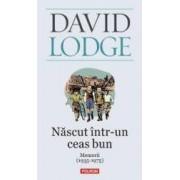 Nascut intr-un ceas bun - David Lodge
