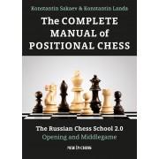 The Complete Manual of Positional Chess Konstantin Sakaev Konstantin Landa