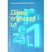 Limba franceza L1. Manual pentru clasa a XII-a. Editia 2008/Mariana Popa