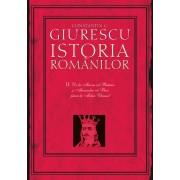 Istoria romanilor. Vol. 2 - De la Mircea cel Batran si Alexandru cel Bun pana la Mihai Viteazul (eBook)
