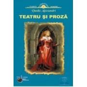 Teatru si proza - Vasile Alecsandri