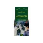 Guermantes. In cautarea timpului pierdut (volumul III)
