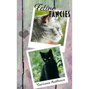 Feline Fancies, Paperback/Crimson Cloak Publishing